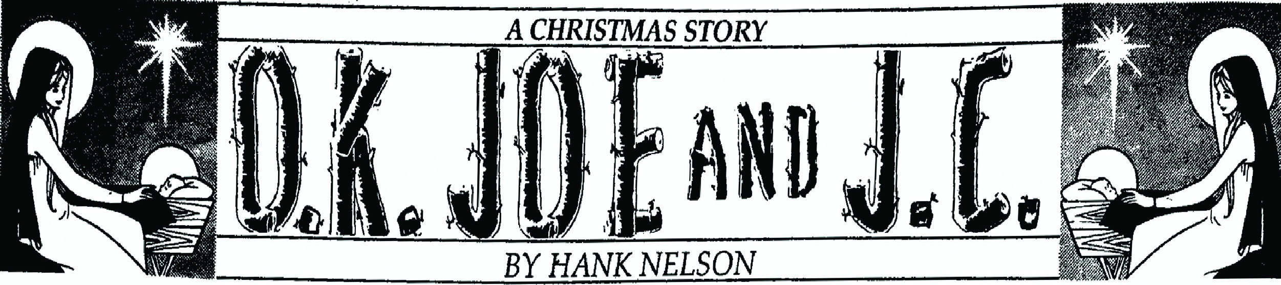 A Christmas Story – O.K. Joe and J.C.